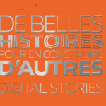 Digital Stories, lorsque le succès inspire !
