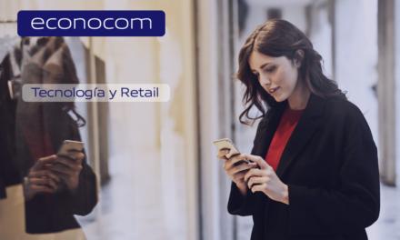 Tecnología y Retail, dos realidades que ya miran hacia el futuro