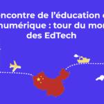 [infographie] Découverte de 6 EdTech à travers le monde